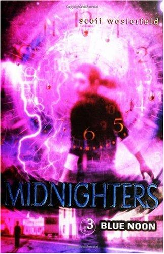 Midnighters #3: Blue Noon PDF