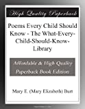 Poems Every Child Should Know - The What-Every-Child-Should-Know-Library