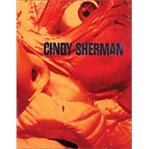 Cindy Sherman photographic work 1975-1995 by Cindy Sherman (1995-12-06)