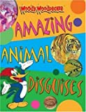Amazing Animal Disguises, Belinda Weber, 075345520X