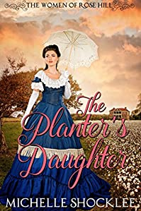 The Planter's Daughter by Michelle Shocklee ebook deal