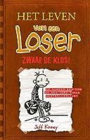 Zwaar de klos! (Het leven van een loser)