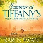 Summer at Tiffany's | Karen Swan