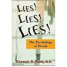 Lies! Lies!! Lies!!!: The Psychology of Deceit