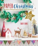 Best Paper Christmas - Paper Christmas: 16 Papercrafting Projects for the Festive Review