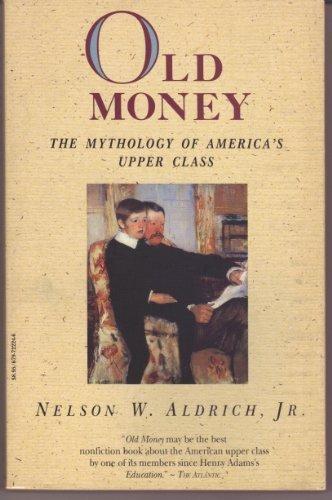 nelson aldrich old money - 2