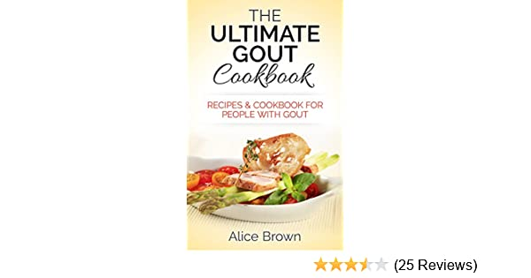 Gout cookbook the ultimate gout cookbook recipes cookbook for gout cookbook the ultimate gout cookbook recipes cookbook for people with gout recipes cookbook for people with gout gout gout diet gout relief forumfinder Choice Image