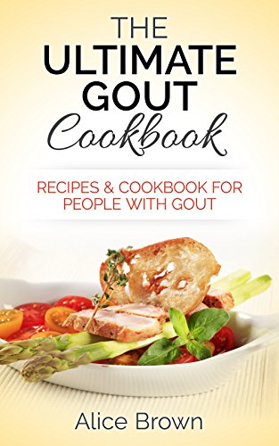 Gout cookbook the ultimate gout cookbook recipes cookbook for gout cookbook the ultimate gout cookbook recipes cookbook for people with gout forumfinder Image collections
