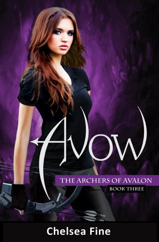 Avow (The Archers of Avalon Book 3) by [Fine, Chelsea]