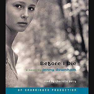 Before I Die Audiobook