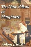 The Nine Pillars of Happiness, Antony J. Iozzi, 0595005640