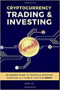 Trading and investing cryptocurrency