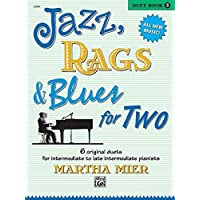 Jazz, Rags & Blues for Two, Book 3: 6 original duets for intermediate to late intermediate pianists