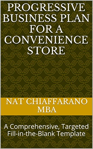 Progressive Business Plan for a Convenience Store: A Comprehensive, Targeted Fill-in-the-Blank Template