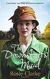 The Downstairs Maid, Rosie Clarke, 0091956099