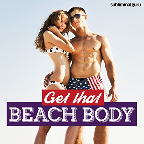Get That Beach Body: Look Great in Your Swimwear with Subliminal Messages
