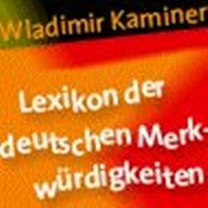 Lexikon der deutschen Merkwürdigkeiten Hörbuch