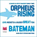 Orpheus Rising Audiobook by Colin Bateman Narrated by Stephen Armstrong