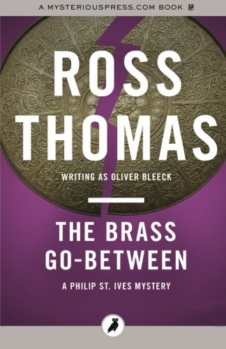 The Brass Go-Between: The Philip St. Ives Mysteries