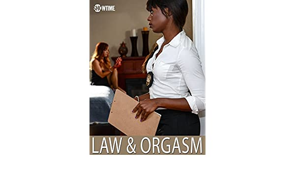 Law And Orgasm Cast
