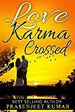 Love Karma Crossed (Romance in India Series Book 2)