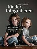 Kinder fotografieren: Der Leitfaden für 100%ig authentische Porträts