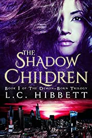The Shadow Children: (Shadow Hall Academy Origins Book 1) (The Demon-Born Trilogy)