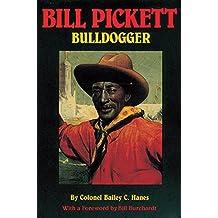 Bill Pickett: Bulldogger (Biography of a Black Cowboy)