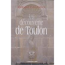 À la découverte de Toulon