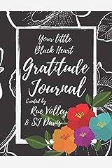 Your little Black Heart Gratitude Journal Paperback