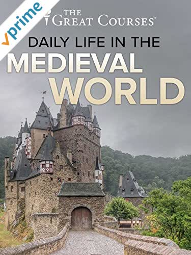 Daily Life in the Medieval World