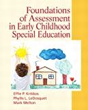 Foundations of Assessment in Early Childhood Special Education 1st Edition