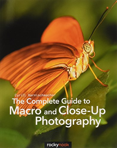 The Complete Guide to Macro and Close-Up - Close Up Gallery