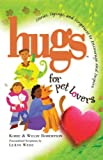 Hugs for Pet Lovers, Korie Robertson and Willie Robertson, 1439196222