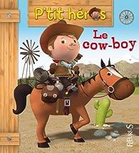 Le cow-boy par Emilie Beaumont