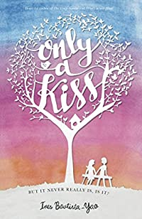 Only A Kiss by Ines Bautista-Yao ebook deal
