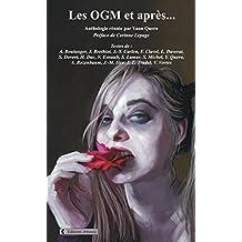 Les OGM et après... (French Edition)