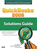 QuickBooks 2008 Solutions Guide, Laura Madeira, 0789737116