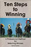 Ten Steps to Winning, Danny Holmes, 0897091728
