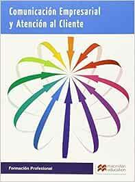 Comunicación en empresas y atención al cliente Cicl-Administracion ...