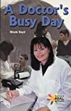 A Doctor's Busy Day, Nicole Boyd, 0823981711
