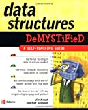 Data Structures Demystified, Jim Keogh and Ken Davidson, 0072253592