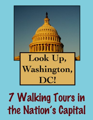 Look Up, Washington DC! 7 Walking Tours in Our Nation's Capital (Look Up, - Mall Columbia In
