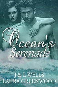 Ocean's Serenade J&L Wells Laura Greenwood