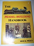 The Model-Building Handbook, Brick Price, 0801968631