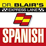 Dr. Blair's Express Lane Spanish