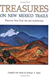 Treasures on New Mexico Trails, Kathryn A. Flynn, 0865342369