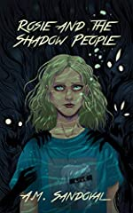 Rosie isn't your normal '90s girl. It's not that she's the new kid in junior high. It's not the creepy apartment building she lives in. It's not even her dead mother (and deadbeat dad). It's the shadow people — strange, ghost-like beings that...