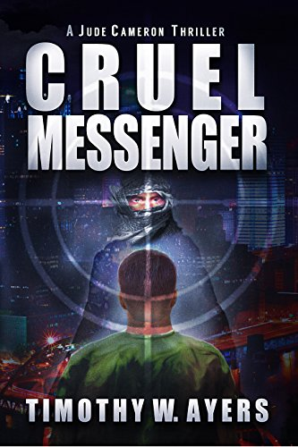 Cruel Messenger by Timothy W. Ayers ebook deal