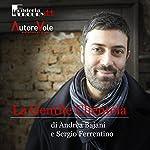 La gentile clientela | Andrea Bajani,G. Sergio Ferrentino